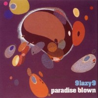 Purchase 9 Lazy 9 - Paradise Blown