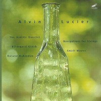 Purchase Alvin Lucier - Navigations For Strings. Small Waves