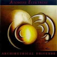 Purchase Atomine Elektrine - Archimetrical Universe