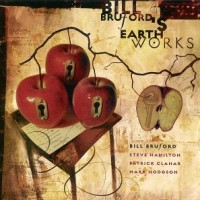 Purchase Bill Bruford's Earthworks - A Part, And Yet Apart