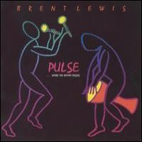 Purchase Brent Lewis - Pulse...When the Rhythm Begins