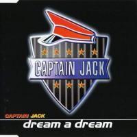 Purchase Captain Jack - Dream A Dream (Single)