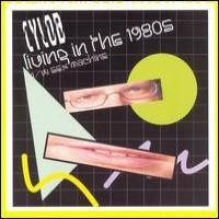 Purchase Cylob - Living In The 1980s (single)