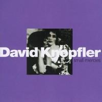 Purchase David Knopfler - Small Mercies