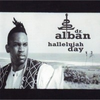 Purchase Dr. Alban - Hallelujah Day (Single)