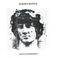 Purchase Elijah's Mantle - Angels of Perversity