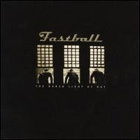 Purchase Fastball - The Harsh Light of Day