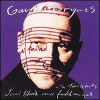Purchase Gavin Bryars - Jesus' Blood Never Failed Me Yet