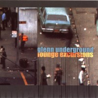 Purchase Glenn Underground - Lounge Excursions