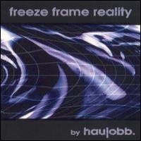 Purchase Haujobb - Freeze Frame Reality