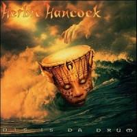Purchase Herbie Hancock - Dis Is Da Drum