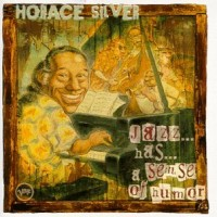 Purchase Horace Silver - Jazz Has A Sense Of Humor