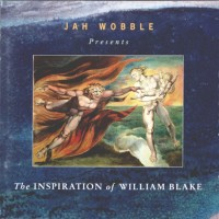 Purchase Jah Wobble - The Inspiration Of William Blake