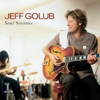 Purchase Jeff Golub - Soul Sessions