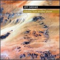 Purchase Jeff Greinke - Weather From Another Planet