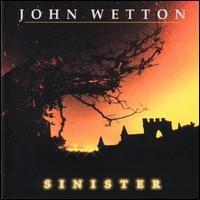 Purchase John Wetton - Sinister