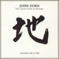 Purchase John Zorn - The Classic Guide To Strategy