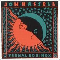 Purchase Jon Hassell - Vernal Equinox