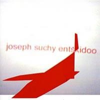 Purchase Joseph Suchy - Entskidoo