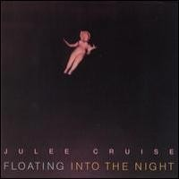 Purchase Julee Cruise - Floating Into The Night