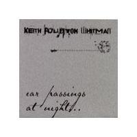 Purchase Keith Fullerton Whitman - Car Passings at Night