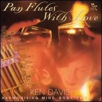 Purchase Ken Davis - Pan Flutes With Nature