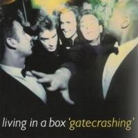 Purchase Living In A Box - Gatecrashing