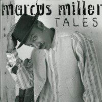 Purchase Marcus Miller - Tales