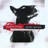 Purchase Massive Attack - Danny The Dog