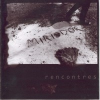 Purchase Miriodor - Rencontres