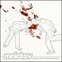 Purchase Molotov - Dance And Dense Denso