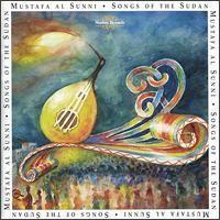 Purchase Mustafa Al Sunni - Songs of the Sudan
