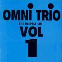 Purchase Omni Trio - The Deepest Cut
