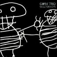 Purchase Omni Trio - Skeleton Keys