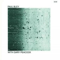Purchase Paul Bley - With Gary Peacock