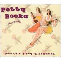 Purchase Petty Booka - Let's Talk Dirty In Hawaiian