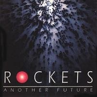 Purchase Rockets - Another Future