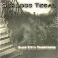 Purchase Schloss Tegal - Black Static Transmission