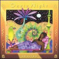 Purchase Shastro - Oasis Night