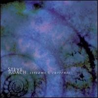 Purchase Steve Roach - Streams & Currents