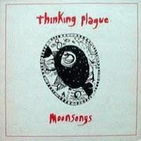 Purchase Thinking Plague - Moonsongs
