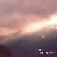 Purchase Thom Brennan - Mist