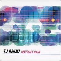 Purchase TJ Rehmi - Invisible Rain