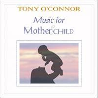 Purchase Tony O'Connor - Music for Mother and Child