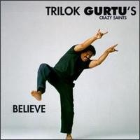 Purchase Trilok Gurtu - Believe