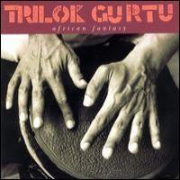 Purchase Trilok Gurtu - African Fantasy