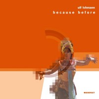 Purchase Ulf Lohmann - Because Before