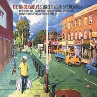Purchase Underwolves - Under Your Sky Remixes