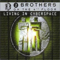 Purchase 2 Brothers on the 4th Floor - Living In Cyberspace (MCD)