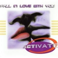 Purchase Activate - Fall In Love With You (Single)